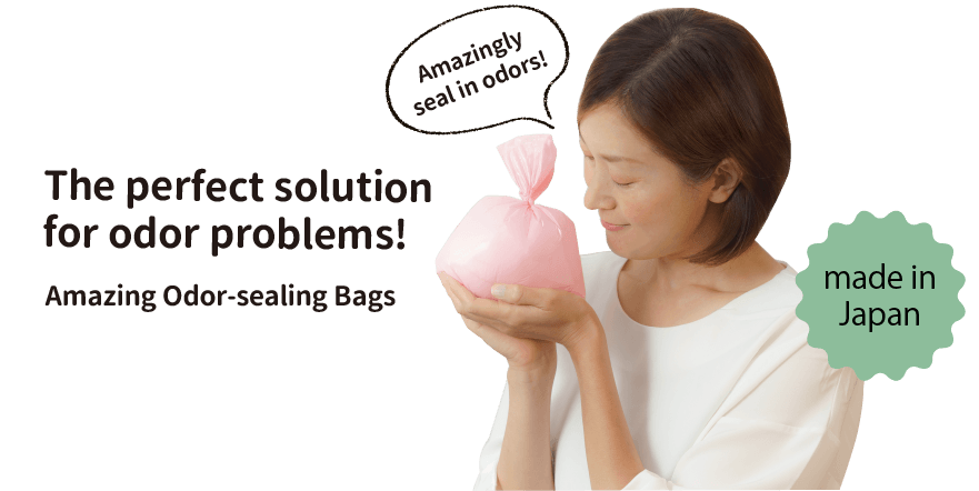 The Perfect solution for odor problems! Amazing Odor-sealing Bags - made in Japan
